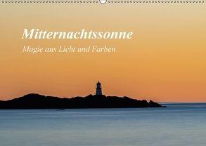 Mitternachtssonne – Magie aus Licht und Farben (Wandkalender 2018 DIN A2 quer) von Ebeling,  Christoph
