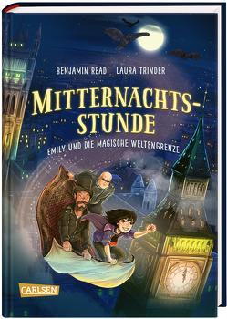 Mitternachtsstunde 3: Emily und die magische Weltengrenze von Niehaus,  Birgit, Read,  Benjamin, Trinder,  Laura