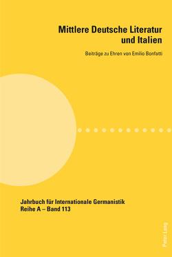 Mittlere Deutsche Literatur und Italien von Masiero,  Federica