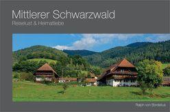 Mittlerer Schwarzwald von Bordelius,  Ralph von