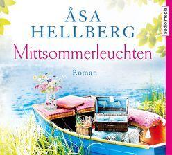 Mittsommerleuchten von Frey,  Katrin, Geissler,  Dana, Hellberg,  Åsa