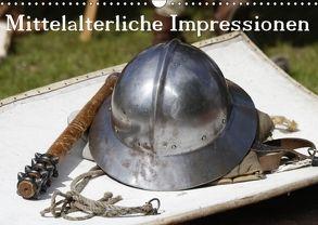 Mitttelalterliche Impressionen (Wandkalender 2018 DIN A3 quer) von Lindert-Rottke,  Antje