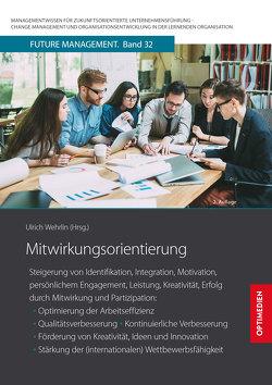 Mitwirkungsorientierung von Prof. Dr. Dr. h.c. Wehrlin,  Ulrich