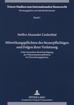 Mitwirkungspflichten des Steuerpflichtigen und Folgen ihrer Verletzung von Lindenthal,  Steffen Alexander