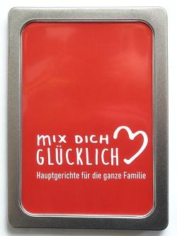 """mix dich glücklich Rezeptbox """"Hauptgerichte für die ganze Familie"""" von Kowalski,  Amelie"""