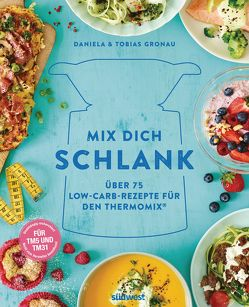 Mix dich schlank von Gronau,  Tobias, Gronau-Ratzeck,  Daniela