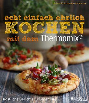 echt einfach ehrlich Kochen mit dem Thermomix