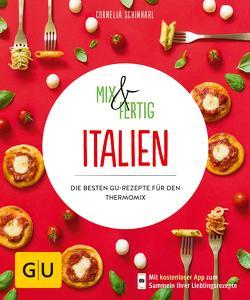 Mix & Fertig Italien von Schinharl,  Cornelia