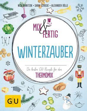 Mix & fertig Winterzauber von Dölle,  Alexander, Schocke,  Sarah, Stanitzok,  Nico