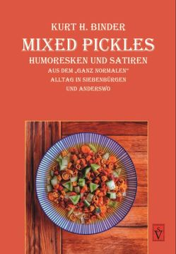 Mixed Pickles von Binder,  Kurt H.