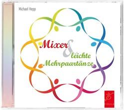 Mixer und leichte Mehrpaartänze von Hepp,  Michael