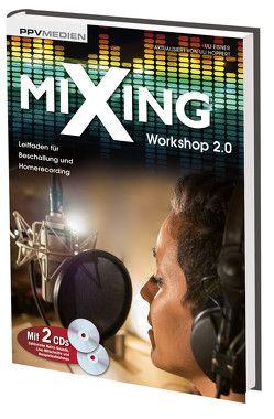 Mixing Workshop 2.0 von Eisner,  Uli, Hoppert,  Uli