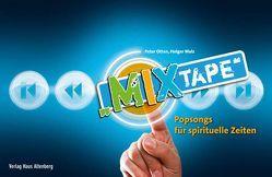 Mixtape von Otten,  Peter, Walz,  Holger