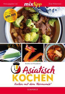 mixtipp: Asiatisch Kochen von Koelle,  Katrin, Watermann,  Antje