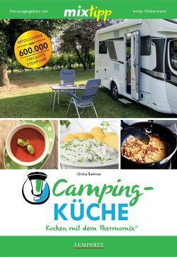 MIXtipp: Campingküche – Kochen mit dem Thermomix® von Behmer,  Ulrike, Watermann,  Antje