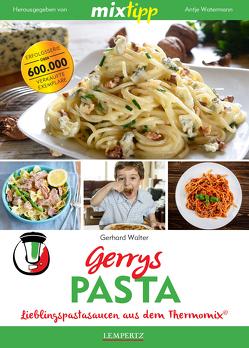 MIXtipp Gerrys Pasta von Walter,  Gerhard