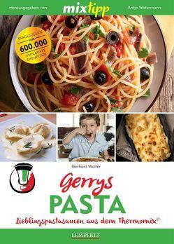 mixtipp: Gerrys Pasta von Walter,  Gerhard