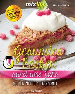 mixtipp: Gesund kochen rund ums Jahr von Nuber,  Corinna