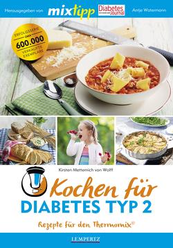 MIXtipp Kochen für Diabetes Typ2 von Watermann,  Antje, Wolff,  Kirsten Metternich von