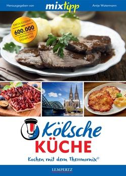 mixtipp: Kölsche Küche von Watermann,  Antje