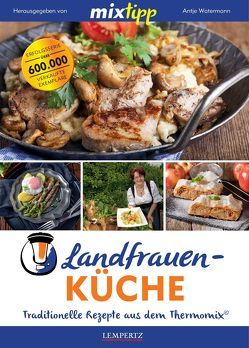 mixtipp: Landfrauenküche von Watermann,  Antje