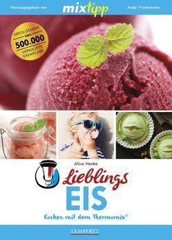 mixtipp: Lieblings-Eis von Henke,  Alina, Watermann,  Antje
