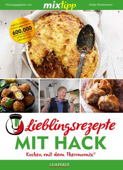 MIXtipp Lieblingsrezepte mit Hack von Watermann,  Antje