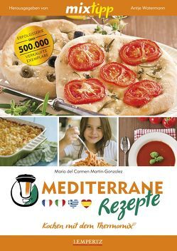 mixtipp: Mediterrane Rezepte von Martin-Gonzalez,  Maria del Carmen, Watermann,  Antje