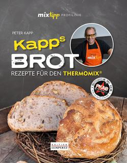 mixtipp Profilinie: KAPPs Brot von Kapp,  Peter, Watermann,  Antje