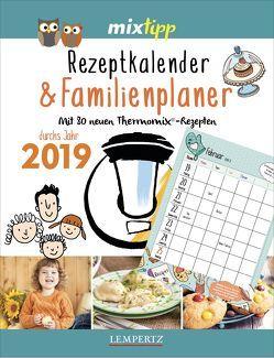mixtipp: Rezeptkalender & Familienplaner 2019 von Watermann,  Antje