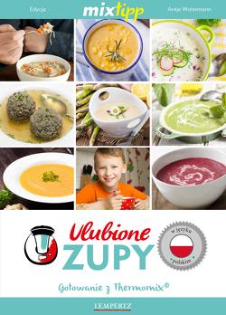 MIXtipp Ulubione Zupy (polskim) von Watermann,  Antje