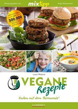 mixtipp: Vegane Rezepte von Watermann,  Antje, Wieland,  Laura