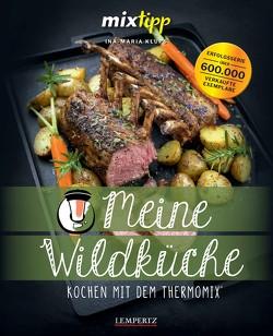 mixtipp: Wildgerichte II von Klups,  Ina-Maria, Watermann,  Antje