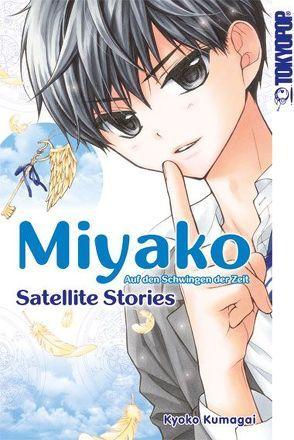 Miyako – Auf den Schwingen der Zeit: Satellite Stories von Kumagai,  Kyoko