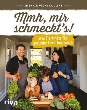 Mmh, mir schmeckt's! von Collins,  Misha, Collins,  Vicki, Gläser,  Dr. Birgit