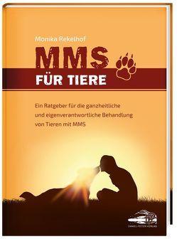 MMS für Tiere von Rekelhof,  Monika