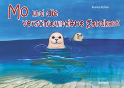 Mo und die verschwundene Sandbank von Rüther,  Marina