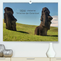 MOAI – steinerne Wächter der Osterinsel (Premium, hochwertiger DIN A2 Wandkalender 2021, Kunstdruck in Hochglanz) von Hartmann,  Carina