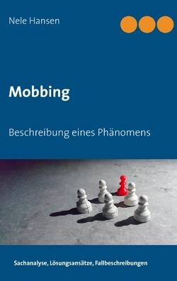 Mobbing von Hansen,  Nele