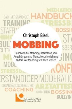 Mobbing von Bisel,  Christoph