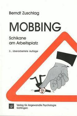 Mobbing von Zuschlag,  Berndt