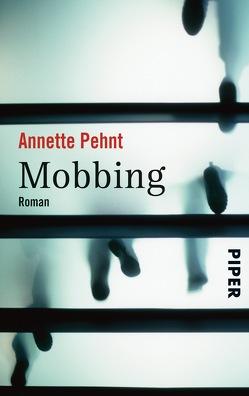 Mobbing von Pehnt,  Annette
