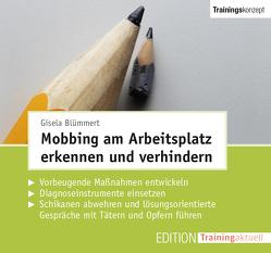 Mobbing am Arbeitsplatz erkennen und verhindern (Trainingskonzept) von Blümmert,  Gisela