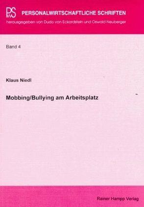 Mobbing /Bullying am Arbeitsplatz von Eckardstein,  Dudo von, Neuberger,  Oswald, Niedl,  Klaus