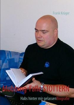 Mobbing-Falle STOTTERN von Krüger,  Frank