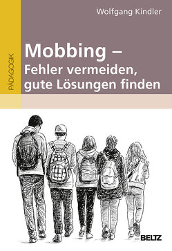 Mobbing – Fehler vermeiden, gute Lösungen finden von Kindler,  Wolfgang