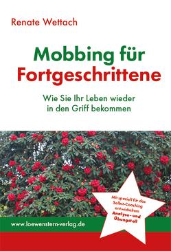 Mobbing für Fortgeschrittene von Wettach,  Renate