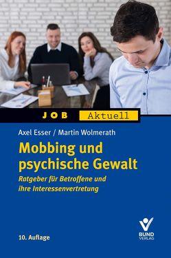 Mobbing und psychische Gewalt von Esser,  Axel, Wolmerath,  Martin