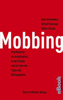 Mobbing von Arentewicz,  Gerd, Fleissner,  Alfred, Struck,  Dieter