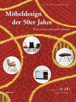 Möbeldesign der 50er Jahre von Ottillinger,  Eva B.